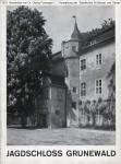 1933 Poensgen - Schloesserverwaltung Jagdschloss Grunewald